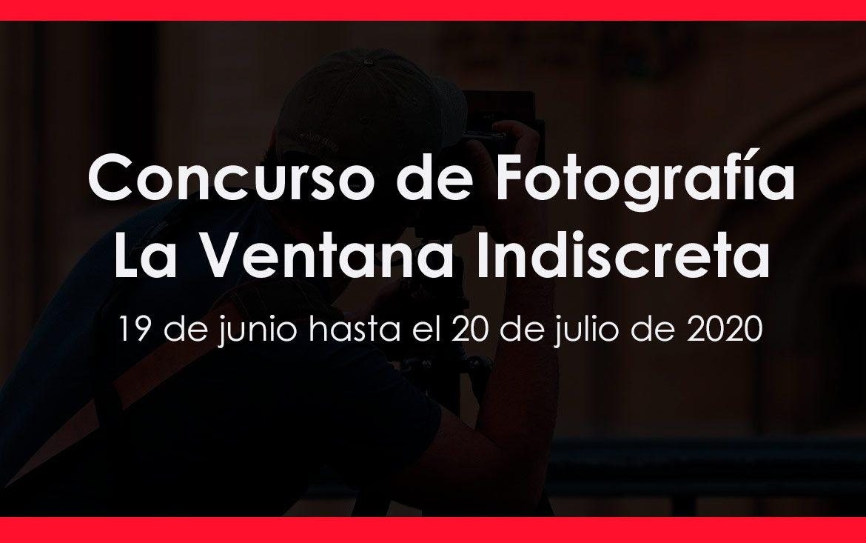 Concurso de Fotografía La Ventana Indiscreta